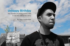 Unhappy Birthday: The murder of young artist J-Def is not the end of his story